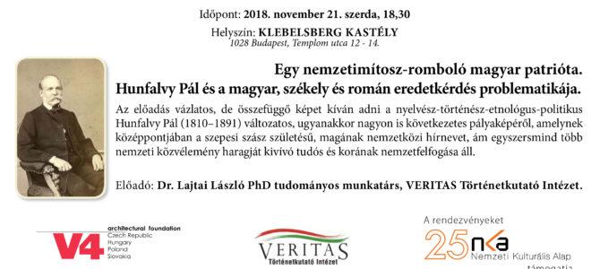 Egy nemzetimítosz-romboló magyar patrióta. Hunfalvy Pál és a magyar, székely és román eredetkérdés problematikája.