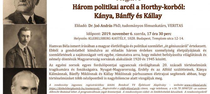 Három politikai arcél a Horthy-korból:  Kánya, Bánffy és Kállay