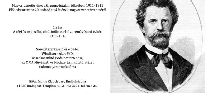 Magyar zenetörténet a Greguss-jutalom tükrében 1911–1941. Windhager Ákos előadása – 1. rész